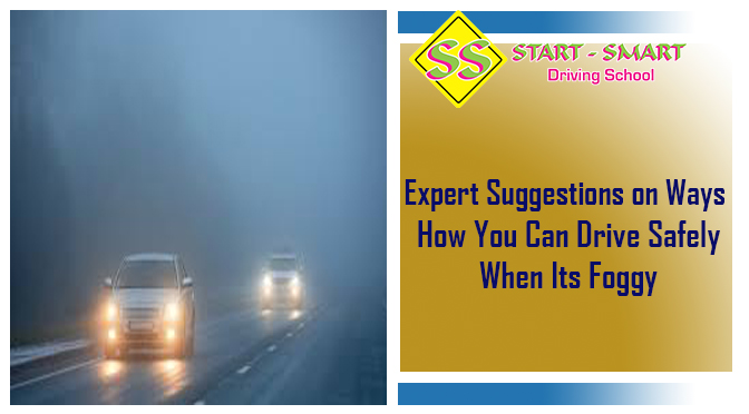 Expert Suggestions on Ways How You Can Drive Safely When Its Foggy