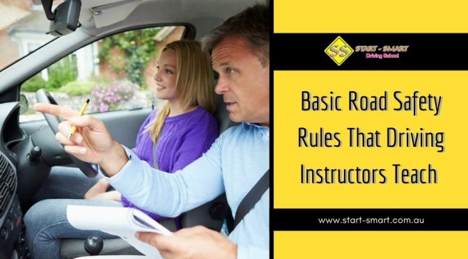 Basic Road Safety Rules That Driving Instructors Teach