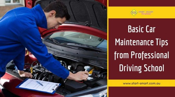 Basic Car Maintenance Tips that Your Driving School May Give You